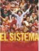 El Sistema: Music to Change Life by Paul Smaczny
